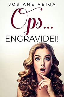 Livro OPS... ENGRAVIDEI!