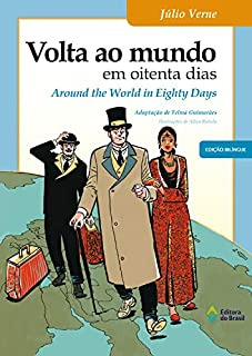 Livro Volta ao mundo em oitenta dias: Around the World in Eighty Days (BiClássicos)